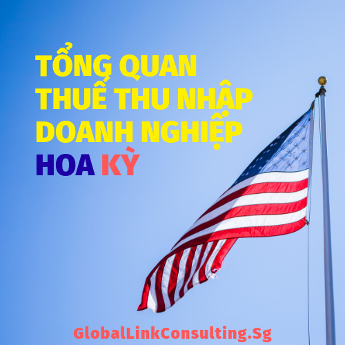 tong-quan-thue-thu-nhap-doanh-nghiep-hoa-ky