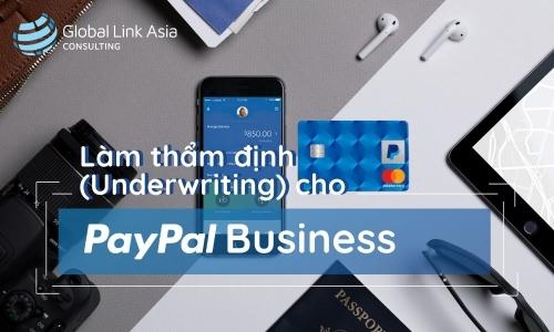 Làm Thẩm định (Underwriting) cho PayPal Business