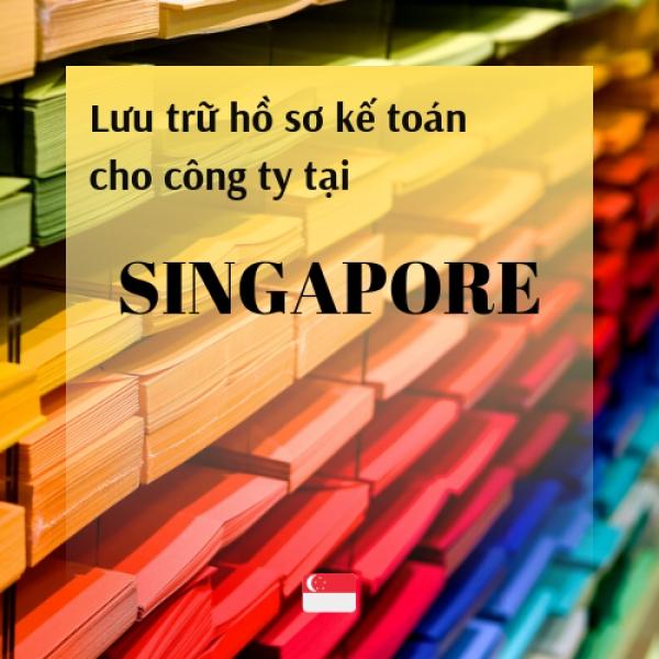 Hướng dẫn lưu trữ hồ sơ tài liệu kế toán cho công ty tại Singapore