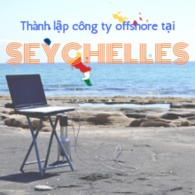 Thông tin thành lập công ty offshore tại Seychelles