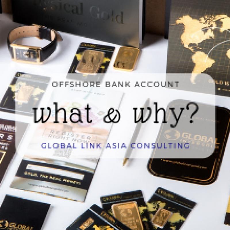 Tài khoản ngân hàng nước ngoài (Offshore Bank Account) là gì? Vì sao nên mở tài khoản này tại Singapore?